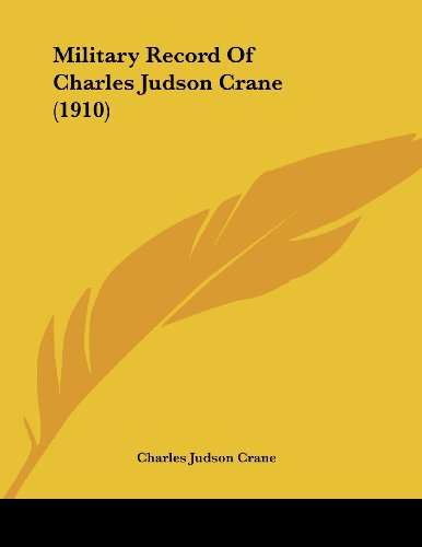 Military Record of Charles Judson Crane (1910)