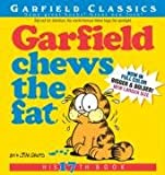 Garfield Chews the Fat: His 17th Book (Garfield Classics)