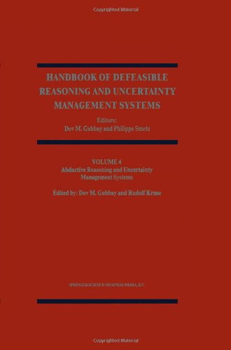 Abductive Reasoning and Learning (Handbook of Defeasible Reasoning and Uncertainty Management Systems) (Volume 4)