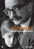 img - for Feltrinelli: Editor, Aristocrata e Subversivo - Se (Em Portugues do Brasil) book / textbook / text book
