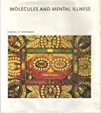 Molecules and Mental Illness (Scientific American Library)