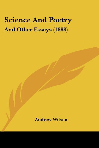 Science and Poetry: And Other Essays (1888)