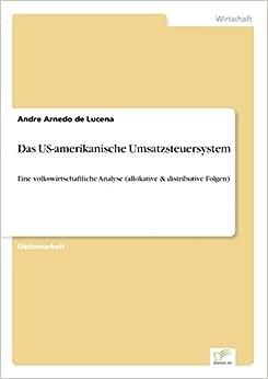 Das US-amerikanische Umsatzsteuersystem (German Edition)