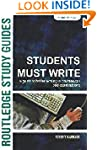 Students Must Write: A Guide to Bette...