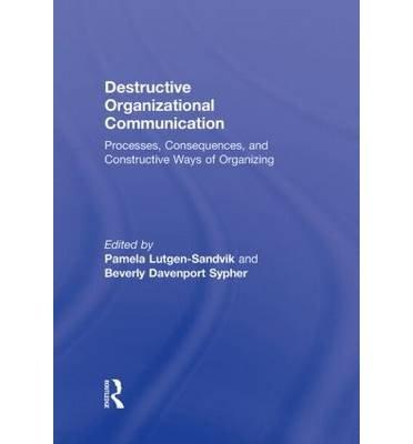 destructive-organizational-communication-author-pamela-lutgen-sandvik-jul-2009