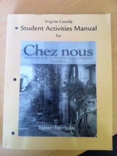 Student Activities Manual for Chez nous: Branché sur le monde...