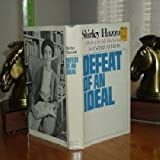 Defeat of an Ideal: A study of the self-destruction of the United Nations (0316352667) by Hazzard, Shirley