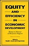 img - for Equity and Efficiency in Economic Development: Essays in Honour of Benjamin Higgins by Donald J. Savoie (1992-10-16) book / textbook / text book