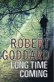 Robert Goddard Long Time Coming