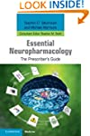Essential Neuropharmacology: The Pres...