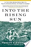 Into the Rising Sun: In Their Own Words, World War II s Pacific Veterans Reveal