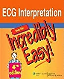 img - for ECG Interpretation Made Incredibly Easy 4TH EDITION book / textbook / text book