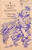 img - for The Blue Misty Monsters by Catherine Sefton (1985-06-24) book / textbook / text book