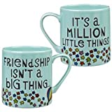The Good Life 'Friendship Isn't A Big Thing ....It's A Million Little Things' Mug