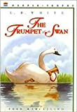 img - for The Trumpet of the Swan by E. B. White, Fred Marcellino (Illustrator), Fred Marcellino (Illustrator) book / textbook / text book