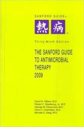 Sanford Guide to Antimicrobial Therapy (Sanford Guide to Animicrobial Therapy) written by David N. Gilbert