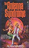 The Antenna Syndrome (0505513439) by Marks, Alan