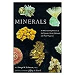 Minerals: An Illustrated Exploration...