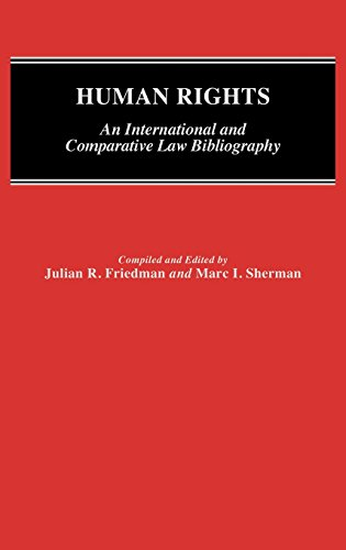Human Rights: An International and Comparative Law Bibliography (Bibliographies and Indexes in Law and Political Science)