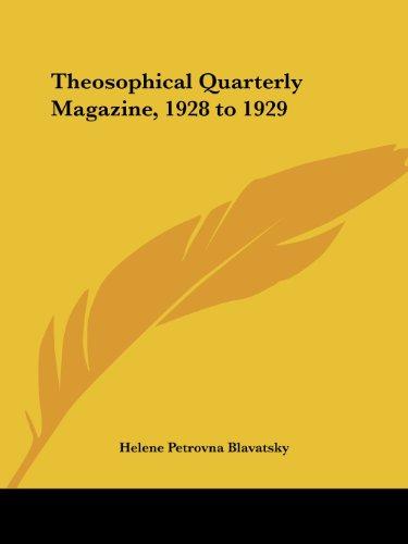 Theosophical Quarterly Magazine, 1928 to 1929