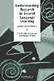 Understanding Research in Second Language Learning: A Teachers Guide to Statistics and Research Design (0521315514) by Brown, James Dean