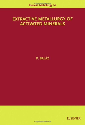 Extractive Metallurgy of Activated Minerals (Process Metallurgy)