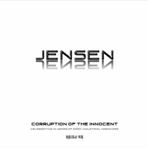 Jensen - Corruption Of The Innocent-(NOISJ-40)-WEB-2013-SOB Download