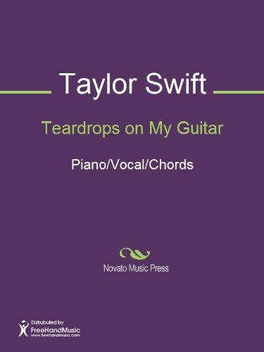 Taylor Swift Teardrops On My Guitar Lyrics With Chords