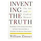Inventing the Truth: The Art and Craft of Memoir, Revised and Expanded Edition (0395731011) by Annie Dillard