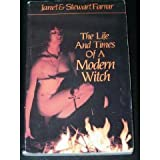 Life and Times of a Modern Witch (0919345697) by Farrar, Janet