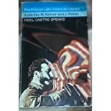 Fidel Castro Speaks (0713901853) by Castro, Fidel