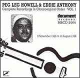 Peg Leg Howell & Eddie Anthony Peg Leg Howell & Eddie Anthony, Vol. 1