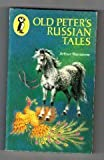 Old Peter's Russian Tales (Puffin Books) (014030696X) by Ransome, Arthur