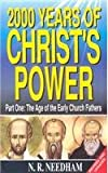 img - for 2,000 Years of Christ's Power: Part One: The Age of the Early Church Fathers book / textbook / text book