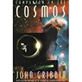 Companion to the Cosmos (0297817256) by JOHN GRIBBIN