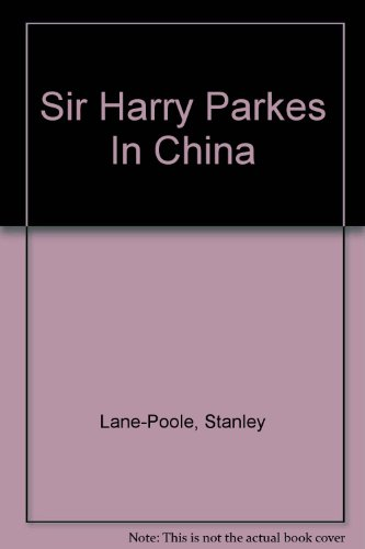 sir-harry-parkes-in-china