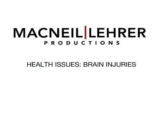 Health Issues: Brain Injuries
