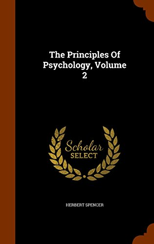 The Principles Of Psychology, Volume 2