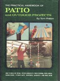 The Practical Handbook of Patio and Outdoor Projects