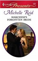 Image of Marchese's Forgotten Bride (Harlequin Presents #2899)
