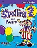 Spelling & Poetry 2 Teacher Edition by Kim…