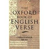 The Oxford Book of English Verseby Christopher Ricks