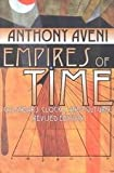 Empires of Time: Calendars, Clocks, and Cultures (Kodansha globe series) (1568360738) by Anthony F. Aveni
