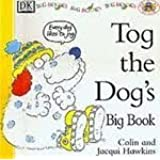 Tog the Dog's Big Book (Pat the Cat and Friends) (Pat the Cat and Friends)
