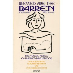 blessed-are-the-barren-the-social-policy-of-planned-parenthood-by-robert-g-marshall-1991-10-02