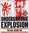 Underground Explosion: The Best R'n'B & Garage Mix by Various Artists (2000-05-08)