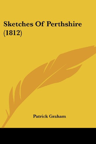 Sketches of Perthshire (1812)