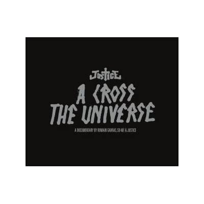 Justice   A Cross The Universe Live Album Review