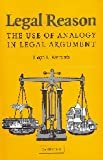 img - for Legal Reason: The Use of Analogy in Legal Argument book / textbook / text book