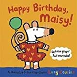 Happy Birthday, Maisy: A Maisy Lift-the-Flap Classic